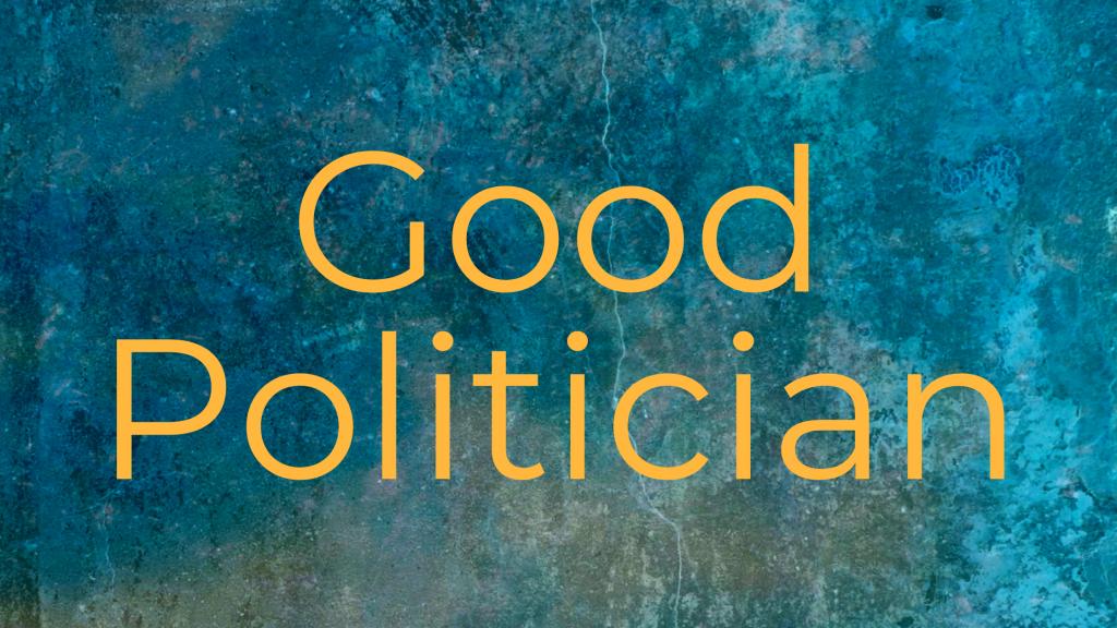Good Politician Archetype