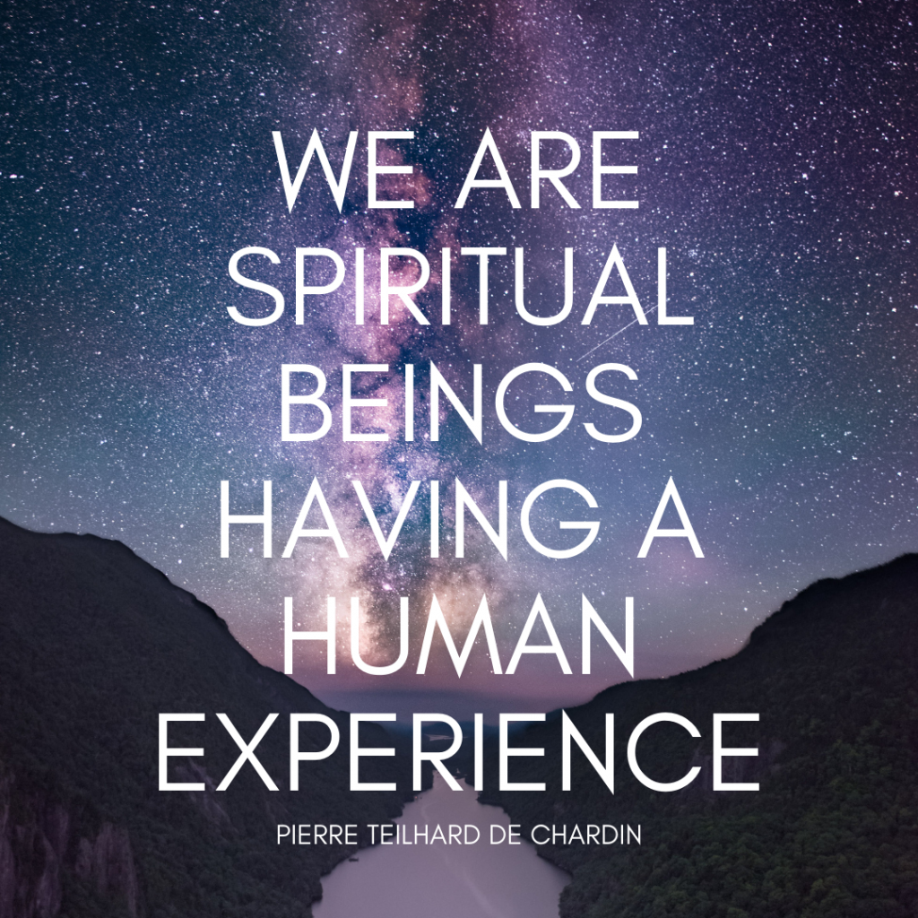 We are spiritual beings